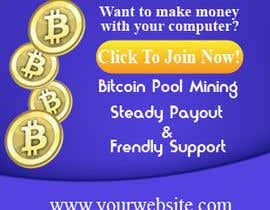 #6 for Banner 300x250 Bitcoin Mining Pool af haska