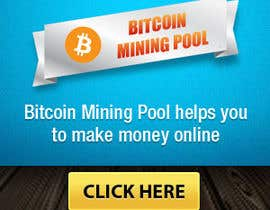 #8 for Banner 300x250 Bitcoin Mining Pool af vijayadesign