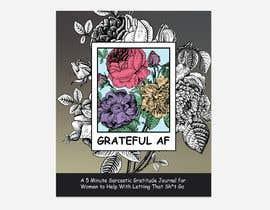 #168 для Grateful AF  - Book Cover от a2zsoftwarebd