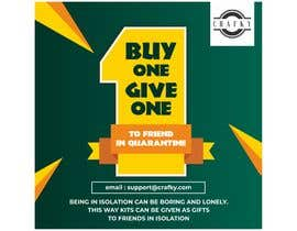 #19 for Buy one give one to friend in quarantine graphic design by ahmadyusuf1998