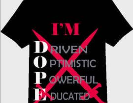 #67 for Dope T shirt Design by royan65