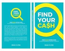 #5 para Book Cover design - Find our Cash por madartboard