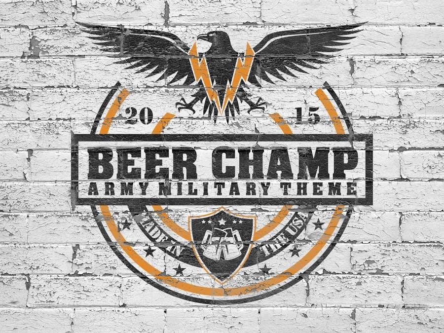 """Intrarea #1 pentru concursul """"Beer Label - Army Military Theme"""""""