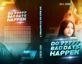 #297 untuk Do Bad Days Happen oleh Khaledstudio