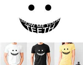 #8 untuk Super Basic - Design a T-Shirt for Show Your Teeth oleh ManuelRuizH