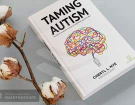 #87 for bookcover Taming Autism by alam1984