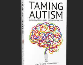 #191 for bookcover Taming Autism by Omerfarooq030298