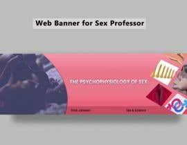 labibals tarafından Web Banner for Sex Professor  (Creativity Trumps Clichees) için no 35