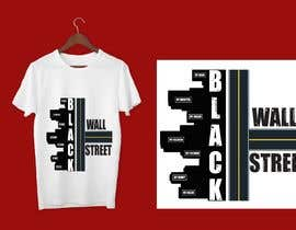 "#39 cho T-shirt ""Black Wallstreet"" bởi Aliveirfan"