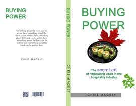 afsanarimee tarafından Book Cover Design For Buying Power by Chris Mackey için no 89