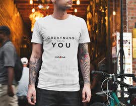 "#41 for ""Greatness Awaits You!"" T-Shirt Design by Noma71"