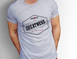 "#165 untuk ""Greatness Awaits You!"" T-Shirt Design oleh mdzahingiralam4"