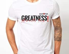 "#1 for ""Greatness Awaits You!"" T-Shirt Design by anita89singh"
