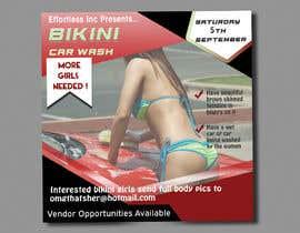 Nro 34 kilpailuun Create a square shaped flyer for a Bikini Car wash käyttäjältä tornadoroy23