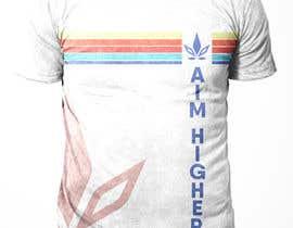 Nro 209 kilpailuun Custom T-Shirt Design - Cannabis Lifestyle Brand käyttäjältä sajeebhasan166
