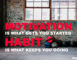 mrra4 tarafından Create about 20 motivational posters for the gym için no 21