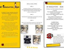 #7 pentru Create an A4 Brochure design for My Graduation Bear de către JTroy