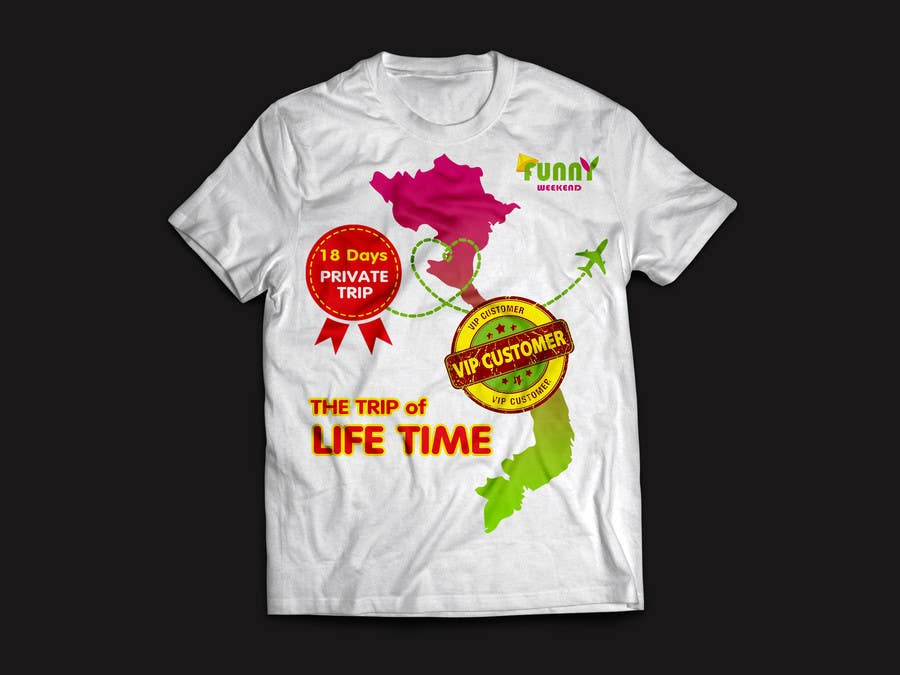 Kilpailutyö #5 kilpailussa Thiết kế T-Shirt for Funny Weekend