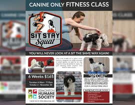 #231 untuk Flyer for my Canine Fitness Training Class oleh NikkonMondal