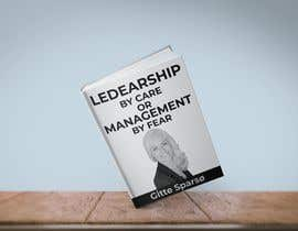#66 para Design of cover for book about leadership - (both a cover for print + 3D ecover) por rahmatullahmd374