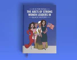 Nro 9 kilpailuun Book Cover - Strong Women Leaders in Black History käyttäjältä imranislamanik