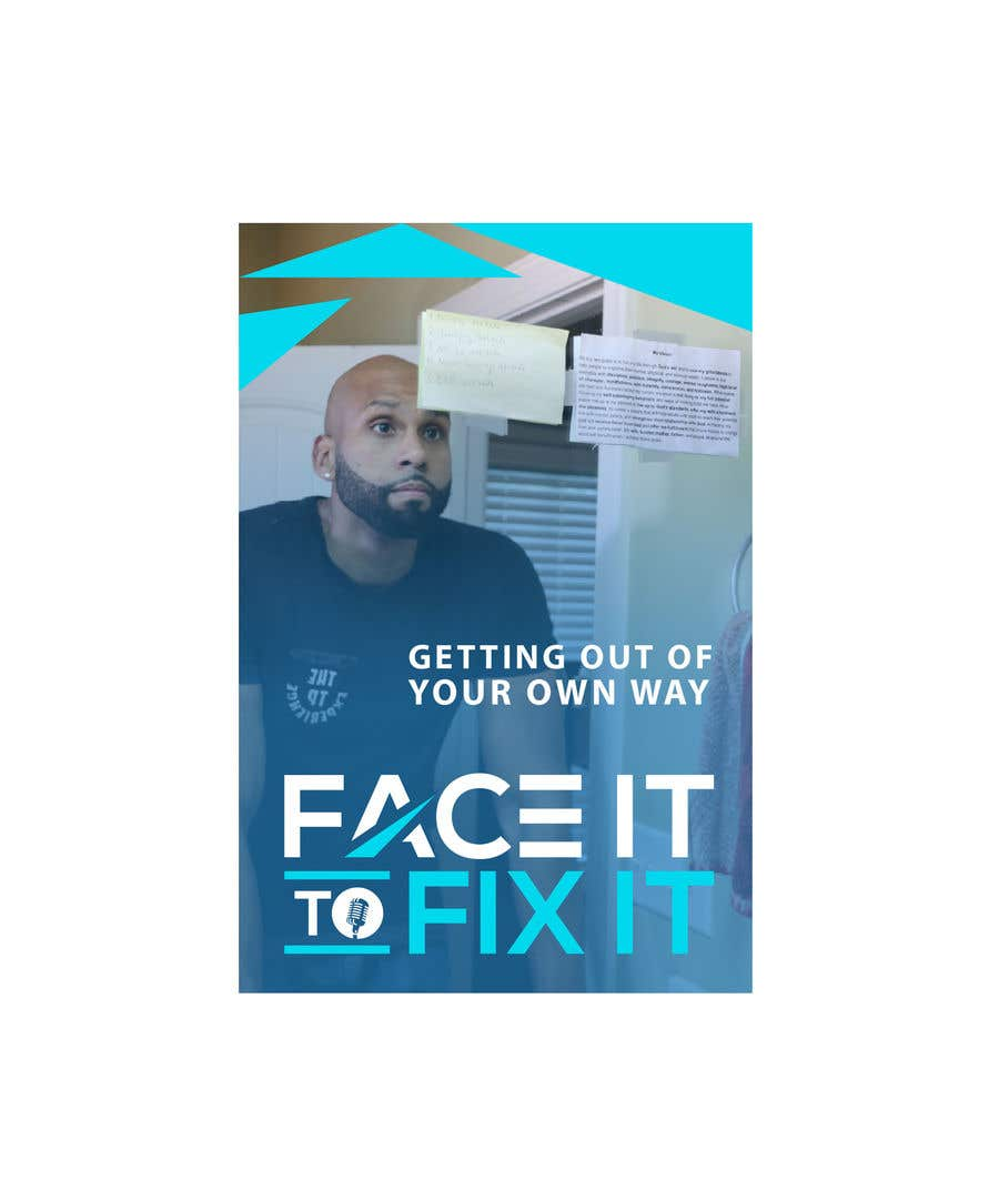 "Contest Entry #                                        97                                      for                                         Podcast design - ""Face it to Fix it"" show"