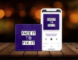 "#78 for Podcast design - ""Face it to Fix it"" show by sumeraashiq36"