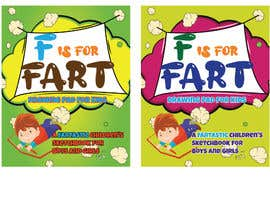 #44 cho Design a Book Cover - F is for Farts bởi iamyesarun