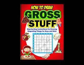 nº 48 pour Design a Book Cover - How to Draw Gross Stuff par naveen14198600