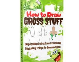 nº 87 pour Design a Book Cover - How to Draw Gross Stuff par goranblagica28