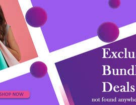 #64 for Need Bundle Deals Banners for Website af SanjidaSunbi