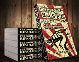 #131 para The Home based Revolution book cover por mrarifrachman