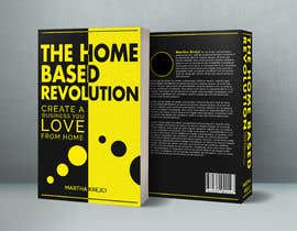 #128 para The Home based Revolution book cover por bbhupen601