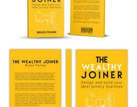 Nro 224 kilpailuun Book cover design for The Wealthy Joiner käyttäjältä imranislamanik
