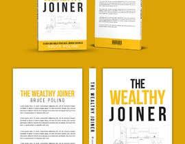 Nro 232 kilpailuun Book cover design for The Wealthy Joiner käyttäjältä imranislamanik