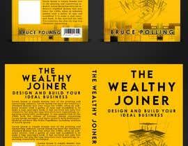 Nro 237 kilpailuun Book cover design for The Wealthy Joiner käyttäjältä mdrahad114