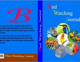 #11 for I need the cover for Bird Watching Journal Designed af najminakternahi7