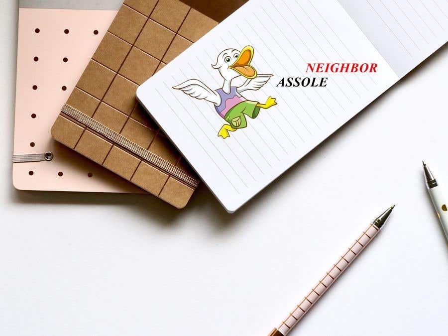 Contest Entry #                                        20                                      for                                         Asshole Neighbor