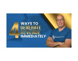 """#49 for Facebook Ad Image for """"4 Ways to Generate Revenue Immediately"""" by akibmilon"""
