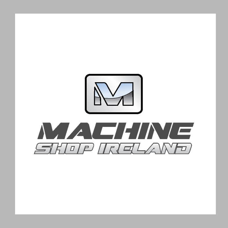 Entri Kontes #                                        33                                      untuk                                        Design a Logo for Machine Shop Ireland.