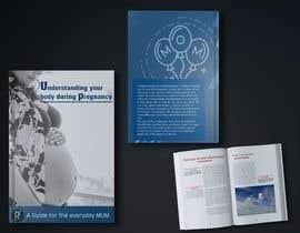cndinuka12 tarafından Understanding your body during pregnancy - A guide for the everyday Mum için no 54