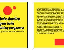 kinjalrajput2515 tarafından Understanding your body during pregnancy - A guide for the everyday Mum için no 40
