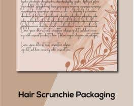 #7 for Letter Template & Hair Scrunchie Packaging by ShariarJohan