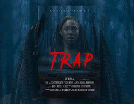 "#165 for Create a Movie Poster - ""Trap"" (short film) by James292912"