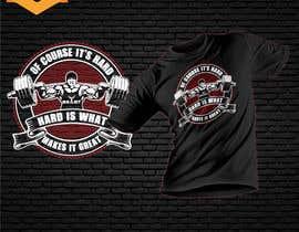 Nro 14 kilpailuun Design a tee-shirt - Of course it's hard. Hard is what makes it great. käyttäjältä Maxbah