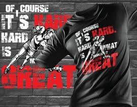 Nro 15 kilpailuun Design a tee-shirt - Of course it's hard. Hard is what makes it great. käyttäjältä SayemProdhan