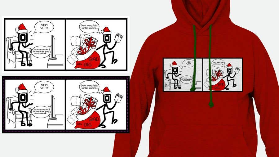 Konkurrenceindlæg #                                        4                                      for                                         Design for T-Shirt/Hoodie (funny christmas 2020 with my company's figure)