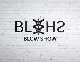 #106 for Create a logo for a band Blow Show by rahimH