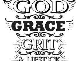 #129 for Collection God Grace & Grit t shirt design by Soikot017