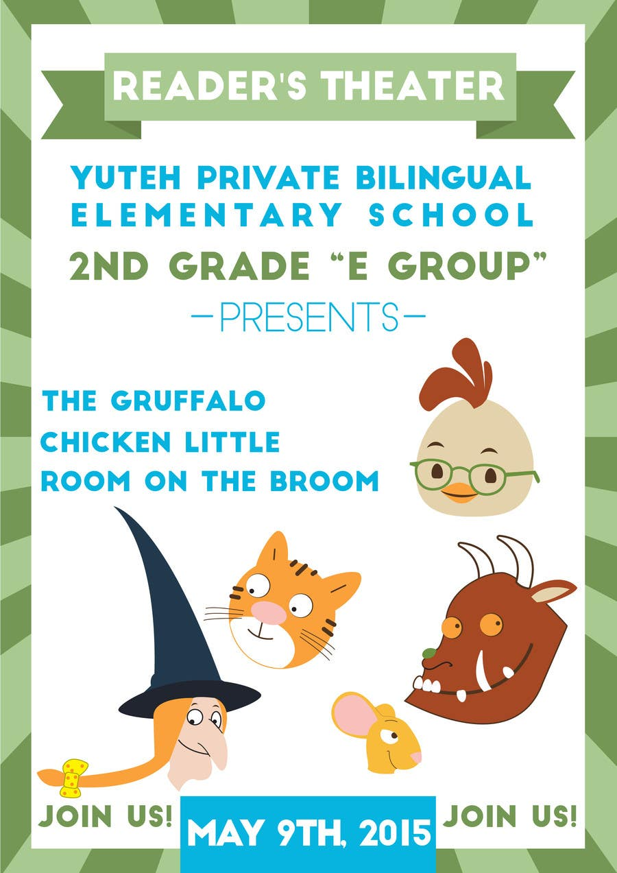 Contest Entry #                                        10                                      for                                         school Reader's Theater invitation